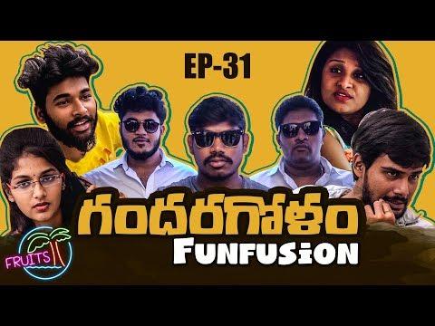 FRUITS - Telugu Web Series EP31 || గందరగోళం Funfusion