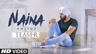 Naina: Amitoz Singh (Song Teaser) | Mix Singh | Releasing 20 September 2017