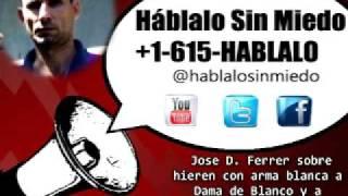 #Cuba: Jose D. Ferrer Hieren con arma blanca a Dama de Blanco y a su hija en Moa - 12 de...