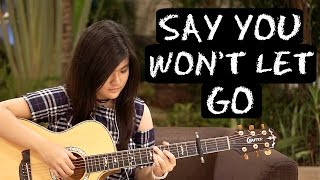 james arthur say you won t let go josephine alexandra fingerstyle guitar cover