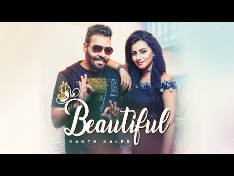 Kanth Kaler: Beautiful (Full Song) Jassi Bros, Kamal Kaler| Latest Punjabi Songs 2018