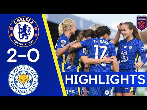 Chelsea 2-0 Leicester |  Late goals seal the three points |  The highlights of the women's Super League