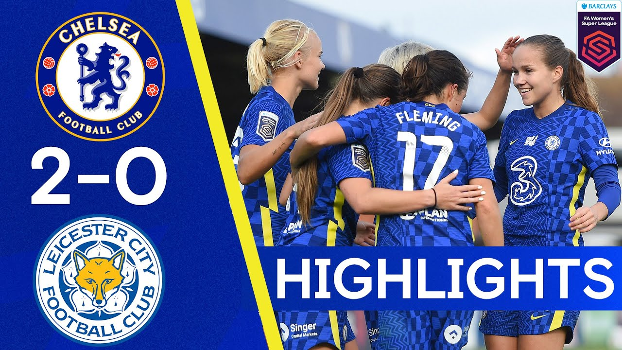 Chelsea 2-0 Leicester   Late Goals Seal All Three Points   Women's Super League Highlights