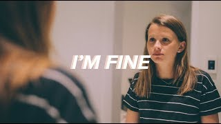 I'm Fine - Teen Depression PSA