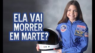 """Baixar NASA VAI ENVIAR ESSA GAROTA PARA """"MORRER"""" EM MARTE?"""