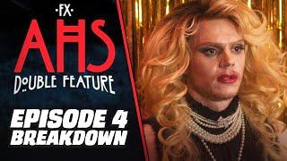 American Horror Story: DOUBLE FEATURE Episode 4 Breakdown