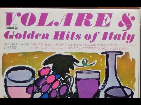 VOLARE - Italian Hits -The BOTTI-ENDOR Quartet
