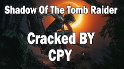 Shadow Of The Tomb Raider-CPY [Tested & Played]
