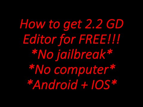 How To Get 2.2 Editor For Free! (Geometry Dash 2.11)
