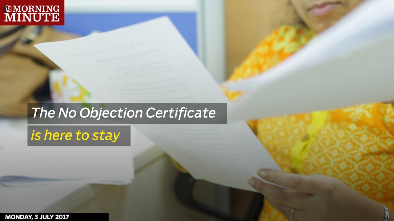 The No Objection Certificate is here to