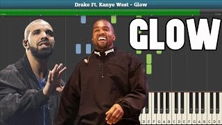 Glow (Drake Ft. Kanye West) Piano Tutorial - Free Sheet Music