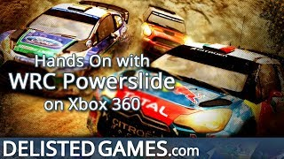 WRC Powerslide - Xbox 360 (Delisted Games Hands On)