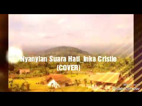 Cover Nyanyian Suara Hati - Inka Cristie