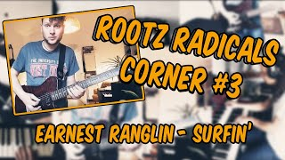 Rootz Radicals Corner #3 /// Earnest Ranglin - Surfin'