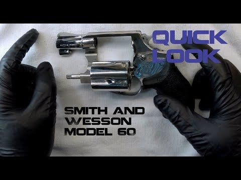 Smith And Wesson Model 60, No Dash, Quick Look