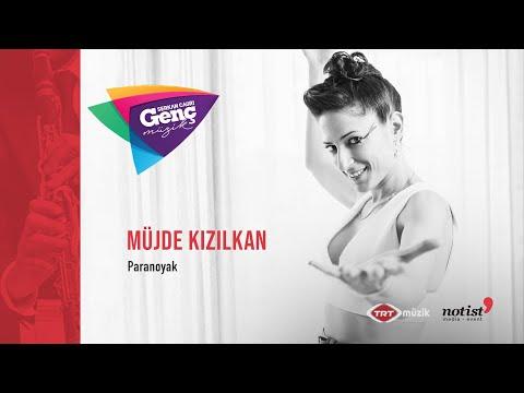 Müjde Kızılkan - Paranoyak