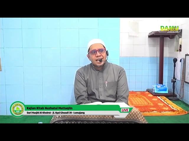 Kajian Kitab Nuzhatul Muttaqiin 2020-02-19