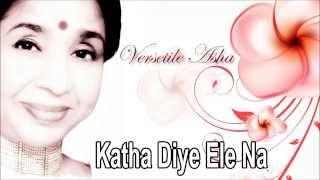 Katha Diye Ele Na   Bengali Modern Song   Asha Bhosle