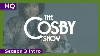 The Cosby Show (1984-1992) Season 3 Intro