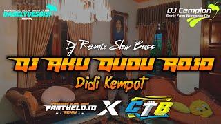 Dj Aku Dudu Rojo - Didi Kempot || Remix Slow Bass Glerr || Dabelyu Esbisi x Panthelo iD X CTB