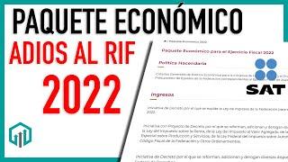 PAQUETE ECONÓMICO 2022   DESAPARECE RIF   NUEVO REGIMEN DE CONFIANZA