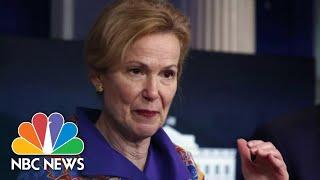 Birx: Coronavirus 'Extraordinarily Widespread,' Americans Must Wear Masks | NBC Nightly News