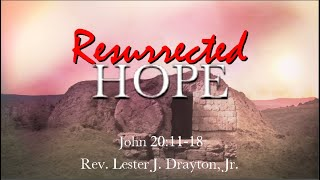 Resurrected Hope