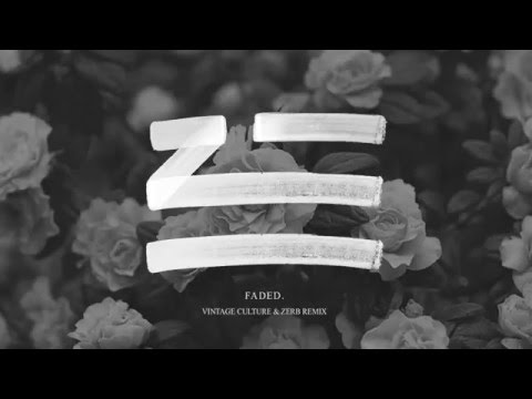 Zhu - Faded (Vintage Culture & Zerb Remix)