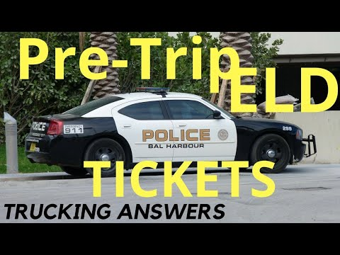 ELD Pre-trip log tickets Truckers be careful!