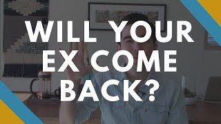 5 Signs Your Ex Will Come Back - Will Your Ex Come Back?