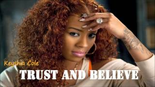 Keyshia Cole - Trust And Believe  *NEW 2012*