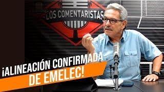 ¡ALINEACIÓN CONFIRMADA DE EMELEC! - LOS COMENTARISTAS