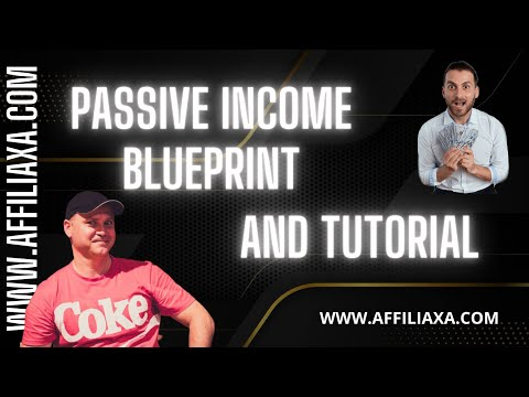 Passive Income Blueprint and Affiliate Marketing Guide for beginners 2021