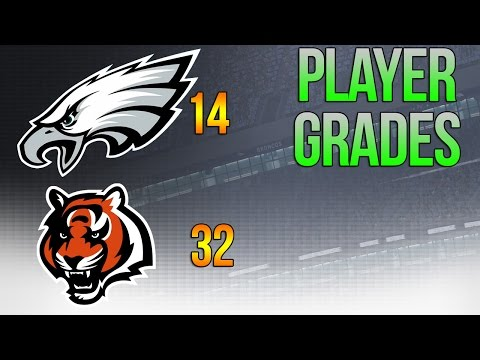 EAGLES GIVE UP ON SEASON - Full Eagles Grades from 32-14 LOSS vs Bengals - Week 13