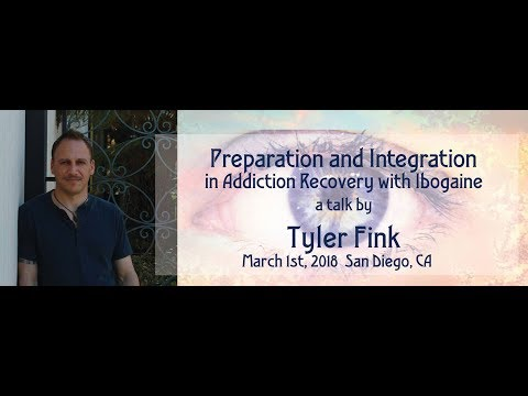 Preparation And Integration In Addiction Recovery With Ibogaine By Tyler Fink