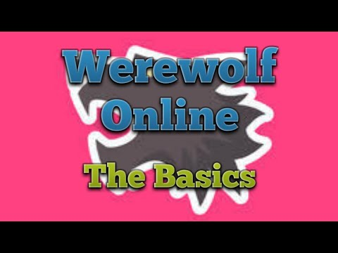 Werewolf Online – The basics