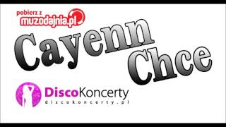 Cayenn - Chce (Audio 2016)