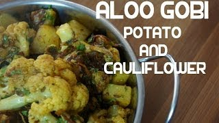 Aloo Gobi Recipe - Indian Potato Cauliflower Fry Vegan Curry