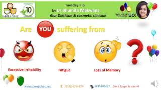 How to tackle Excessive Irritability, Fatigue and Loss of Memory?