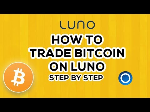 Luno Tutorial. How to trade or buy Bitcoin in South Africa 2019