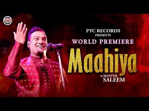 Master Saleem- Maahiya (Full Song) | PTC Studio | PTC Records | Latest Punjabi Song 2019