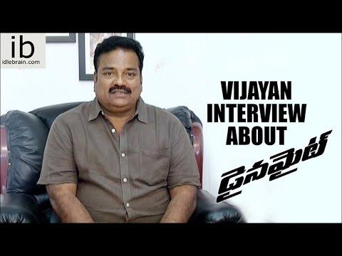 Vijayan interview about Dynamite - idlebrain.com