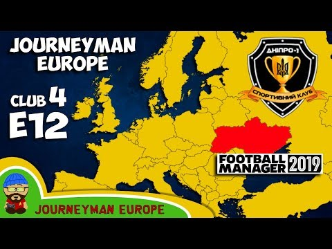 FM19 Journeyman - C4 EP12 - Dnipro-1 Ukraine - A Football Manager 2019 Story