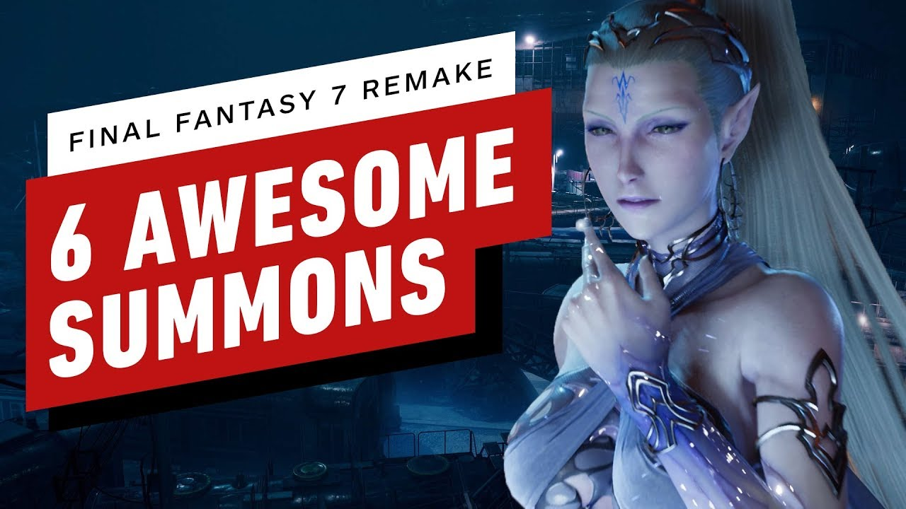 Final Fantasy 7 Remake - 6 Awesome Summons In Action - IGN