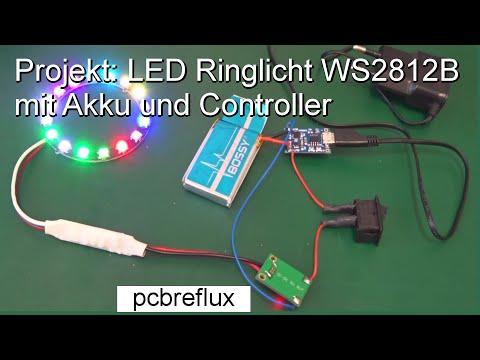 Projekt #1: LED RGB Ringlicht WS2812B mit Akku und Controller