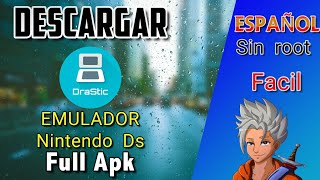 Descargar DRASTIC emulador DS - No root - en 5 Mins - Sin Licencia- No Parches