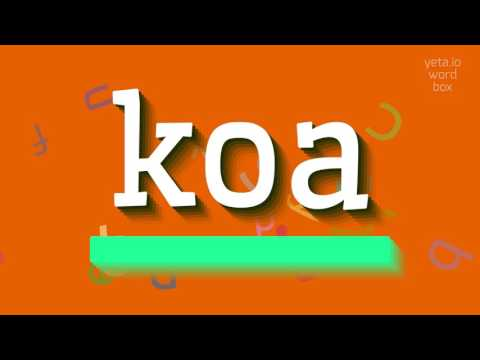 "How to say ""koa""! (High Quality Voices)"