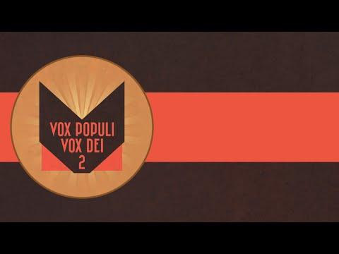 Vox Populi Vox Dei 2 Youtube