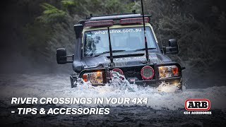 River Crossings In Your 4x4 - Tips & Accessories
