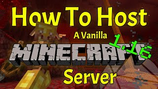 How To Make A Minecraft 1.16 Server (Hosting a Vanilla Server is EASY)